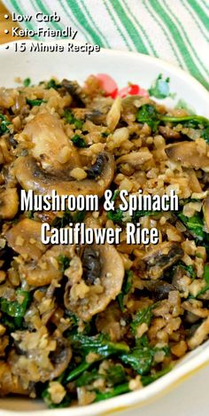 Low Carb Mushroom & Spinach Cauliflower Rice - Quick and easy 15 minute low carb side dish recipe! Low Carb Mushroom & Spinach Cauliflower Rice - Quick and easy 15 minute low carb side dish recipe! Low Carb Side Dishes, Side Dish Recipes, Vegetable Recipes, Low Carb Recipes, Whole Food Recipes, Diet Recipes, Vegetarian Recipes, Cooking Recipes, Healthy Recipes