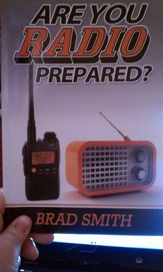 Radio Preparedness - communications with HAM radio and more