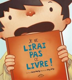 """Read """"I Will Not Read This Book"""" by Cece Meng available from Rakuten Kobo. This is the story of how the ultimate reluctant reader became a book lover. The little boy in I Will Not Read This Book. Love Book, This Book, Book Whisperer, Books To Read, My Books, Album Jeunesse, Reluctant Readers, Early Readers, Reading Levels"""