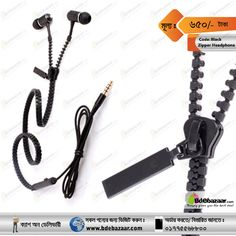 Zipper Headphone (Black Color)  Ear bud: fashionable alloy metallic housing Plug:3.5mm  ; Cord length:1.2m Cable:Zipper cord, portable reinforced textile cord. Frequency Response: 20HZ-20000HZ Impedance:32Ω Sensitivity: 103db±3db SPL@1KHZ Max input:5mW Weight: 2.72 ounces. Visit: www.bdebazaar.com