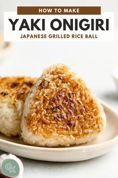 Yaki Onigiri, Onigiri Recipe, Japanese Dishes, Japanese Food, Japanese Recipes, Good Food, Yummy Food, Healthy Food, Tasty