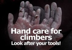 you've been climbing for any length of time, then you will most likely know how it feels to experience pain with your hands. We have looked at the best ways to prepare your hands for a session of climbing, the best products to Rock Climbing Workout, Climbing Technique, Climbing Wall, Hand Care, Mountain Climbing, Look After Yourself, Rock Wall, Injury Prevention, Mountaineering