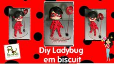 Diy ladybug (Miraculous) em biscuit - Rejane Kesia