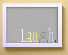 Laugh 5x7 Print Wall Art by RockCandieDesigns on Etsy, $8.00