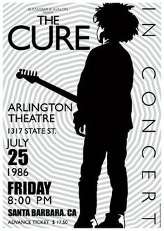 CURE Santa Barbara 25 June 1986 concert live show by tarlotoys, Music Flyer, Concert Flyer, Concert Posters, Tour Posters, Band Posters, Music Posters, I Robert, Robert Smith, Music Artwork
