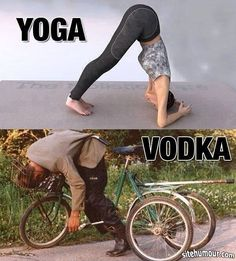 Yoga vs Vodka... image drole
