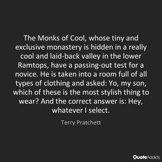 The Monks of Cool. Terry Pratchett