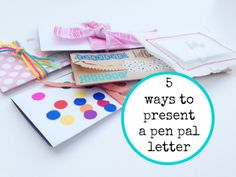 5 ways to present a pen pal letter - Day to Day
