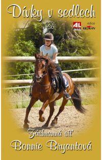 Dívky v sedlech 36 - Záchranná síť - #alpress #koně #knihy #románprodívky