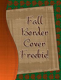 Your projects for the harvest season will FALL right into place with this Border Cover FREEBIE! Just add a 'title' or some text with a fun DJ font & you're ready to add the contents  Get yours before it's gone! (only available through 11/5/14)