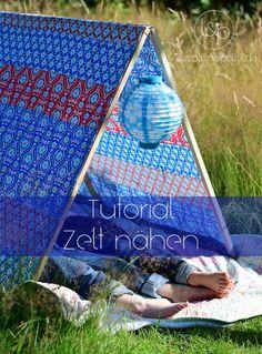 Anleitung: Zelt bauen bzw. Nähen   lillesol & pelle