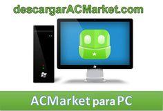 Puedes descargar AC Market para PC