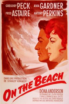 1959 American black-and-white post-apocalyptic science fiction drama film from United Artists, produced and directed by Stanley Kramer, starring Gregory Peck, Ava Gardner, Fred Astaire and Anthony Perkins.