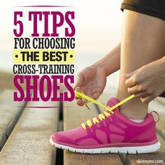 Going from cardio to strength training and back again? One shoe for all makes life easier. Here are some excellent tips for shoes that perform. #crosstraining #shoes #fitness