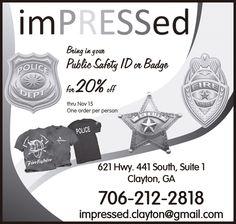 Bring in your Public Safety ID or Badge for 20% off   thru Nov 15   One order per person  ... | Impressed - Clayton, GA #georgia #ClaytonGA #shoplocal #localGA