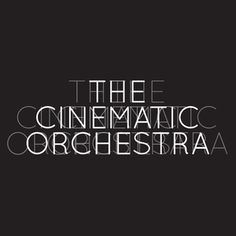 The Cinematic Orchestra live.