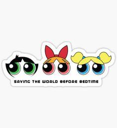 Saving the world - Three Girls Powerpuff Sticker