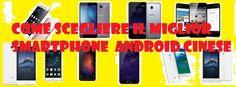 UNIVERSO NOKIA: Come scegliere miglior smartphone Android cinese: ...