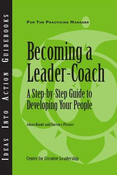 Most people want their managers to coach them, but many say this doesn't happen often enough. This guidebook provides an introduction to the basics of leader-coaching, including guidelines on how to conduct effective formal and informal coaching conversations with your direct reports.