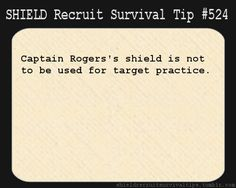 S.H.I.E.L.D Recruits Survival Tip #524