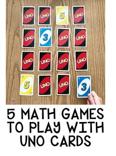 5 Math Games To Play with UNO Cards #mathlessons