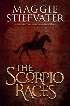 2012 Honor Book - The Scorpio Races / by Maggie Stiefvater