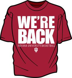 Tell everyone you know that IU basketball is back!