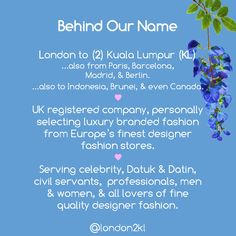 "Behind Our Name ""L2KL"" . L 2 KL London to (2) Kuala Lumpur (KL) ...also from Paris, Barcelona, Madrid, & Berlin. ...also to Indonesia, Brunei, & even Canada, worldwide. ♥ We are a UK registered company, selecting the finest luxury branded fashion from Europe's best designer fashion brands ♥ Serving celebrity, Datuk & Datin, civil servants,  professionals, men & women, & all lovers of fine quality designer fashion."