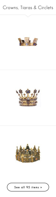 """""""Crowns, Tiaras & Circlets"""" by savagedamsel ❤ liked on Polyvore featuring crowns, tiaras, accessories, jewelry, hats, circle, circular, round, fillers and medieval"""