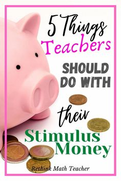 Teachers are about to receive their third round of stimulus checks from the government. Here are five recommendations on what to do with that money to better themselves Math Teacher, Your Teacher, Best Teacher, Learning Stations, Learn A New Skill, Educational Leadership, Elementary Math, Classroom Activities, 5 Things