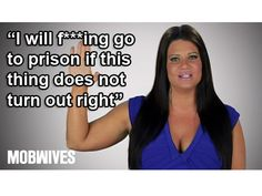 """""""I will f***ing go to prison if this thing does not turn out right."""" -Karen Gravano #MobWives"""
