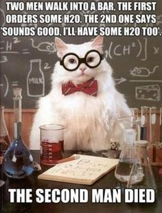 you know you're a complete dork/actually retained something from chemistry when you find this joke funny
