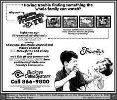 Vintage Toledo TV - Buckeye CableSystem - Family Friendly TV on Buckeye CableSystem (Wed 7/2/97 half-page ad)  The Family Channel, ToledoVision 5, Nickelodeon, Disney Channel...Friendly's Restaurants.