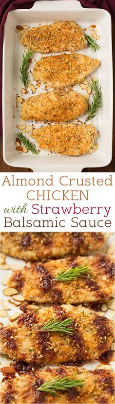 Almond Crusted Chicken with Strawberry Balsamic Sauce - This chicken is seriously delicious! Flavorful and easy to make!