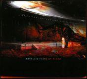 Metallic Taste of Blood [CD], 16438736