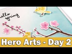 Step by step video on creating a card for spring using Hero Arts stamps and dies. Blog post: https://goo.gl/889DL5 ——— EXPAND FOR SUPPLIES ——— Links to multi...