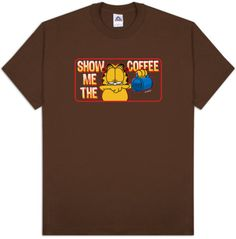 I'm with Garfield ~ Show me the coffee :)