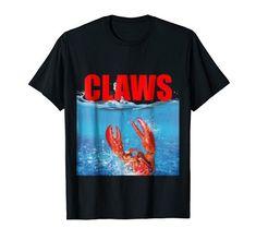 Cool Funny Claws Lobster Jaws Parody T-Shirt – Men, Women Gift today. Cool Funny Claws Lobster Jaws Parody T-Shirt – Giant Lobster, Red Lobster, Bad Kids, Sweatshirt, Hoodie, Birthday Fun, Branded T Shirts, Claws
