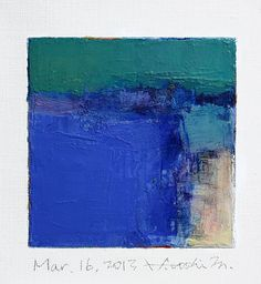 Mar. 16, 2013 - Original Abstract Oil Painting - 9x9 painting (9 x 9 cm - app. 4 x 4 inch) with 8 x 10 inch mat