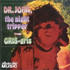 Gris-Gris is the debut album by Dr. John (Mac Rebennack). Produced by Harold Battiste, it was released on Atco Records in 1968. The musical style of Gris-Gris is a hybrid of New Orleans rhythm and blues and psychedelic rock.