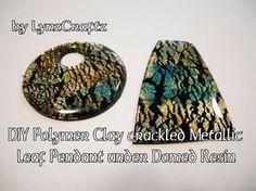 DIY Polymer Clay Metallic Leaf Crackle Under Domed Resin tutorial - YouTube