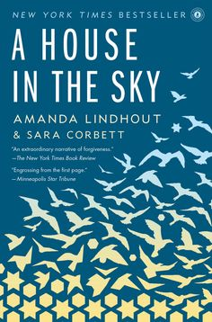 """A House in the Sky"" by Amanda Lindhout. Harrowing and informative... though I did have some issues with parts of it."