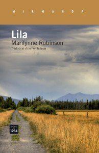 Lila / Marilynne Robinson