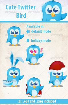 Cute Holiday Twitter Bird  #GraphicRiver         A cute twitter bird that you can use for your website and a few holiday variations to give it that extra fresh feel.  	 The folder contains the .ai file, .eps and 5 .png images with transparent background.     Created: 19September12 GraphicsFilesIncluded: TransparentPNG #VectorEPS #AIIllustrator Layered: Yes MinimumAdobeCSVersion: CS5 Tags: bird #birdie #blue #cartoon #christmas #clean #cute #day #easter #funny #halloween #holiday #modern…