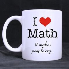 Popular Teacher Mug,I Love Math Humor Novelty Custom Photo Mugs * Don't get left behind, see this great cat product : Cat mug Math Quotes, I Love Math, Coffee Mug Quotes, Teacher Boards, Science Jokes, Math Humor, Mug Printing, White Coffee Mugs, Custom Photo Mugs
