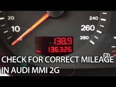 How to check for correct mileage in Audi MMI 2G (A4, A5, A6, A8, Q7)