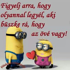 Minions, Quotations, Humor, Funny, Quotes, Fictional Characters, Inspiration, Te Amo, Qoutes