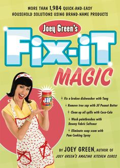 The Paperback of the Joey Green's Fix-It Magic: More than Quick-and-Easy Household Solutions Using Brand-Name Products by Joey Green at Barnes & Hacks Diy, Cleaning Hacks, Country Headboard, Jif Peanut Butter, Rosie Odonnell, Green Magic, Hobby House, Green Cleaning, Home Repair