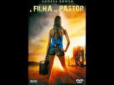 Assistir A Filha do Pastor – Dublado Online no Filmes Online Grátis - YouTube