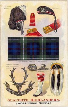 Vintage Seaforth Highlanders Postcard.  The first battalion of the Seaforth Highlanders was raised in 1778 by the Earl of Seaforth The second battalion was raised in 1793. Both were united in 1881 under present title. The Feather Bonnet has a white hackle. The facings are buff. The Glengarry has rosette and red, white, and blue dicing. The tartan is Mackenzie. The Sporran is white with two black tails. The Hose Tops are red and white. The Gaiter Buttons are white.